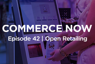 Podcast: Open Retailing - Essential for a Successful Self-Service Strategy