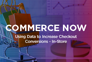 Podcast: Using Data to Increase Checkout Conversions - In-Store