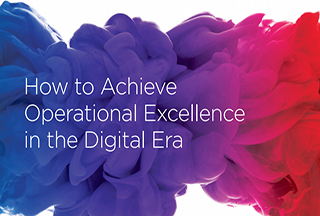 Whitepaper: How to Achieve Operational Excellence in the Digital Era