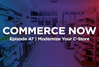 Podcast: Modernize Your C-Store Retail Network