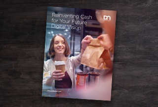 Whitepaper: Reinventing Cash for Your Future Digital Vision
