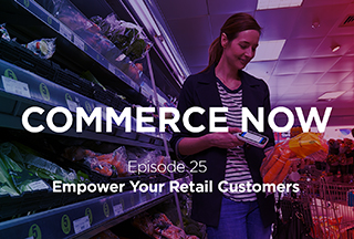 Podcast: Empower Your Retail Customers