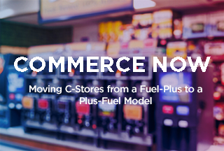 Podcast: Moving C-Stores from A Fuel-Plus to a Plus-Fuel Model